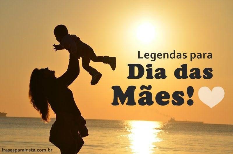 Legendas para Dia das Mães 14