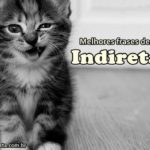 Top 410  Indiretas - Frases de Indiretas