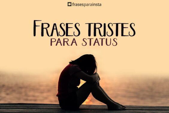 Frases Tristes para Status 3