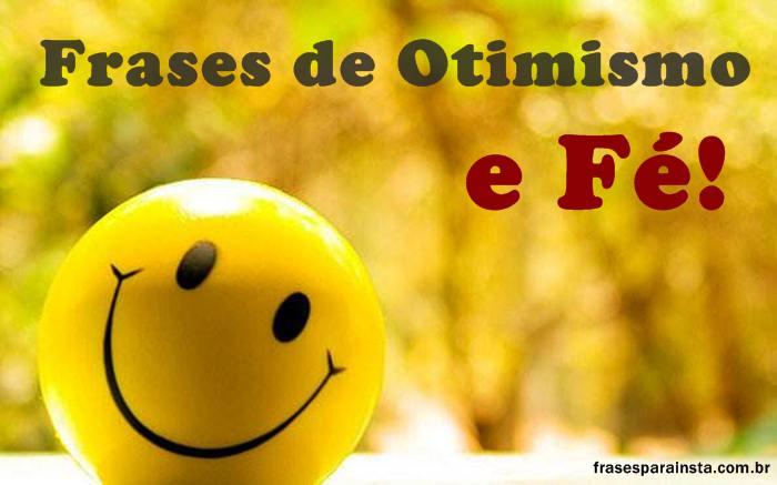 Frases de Otimismo – Melhores Frases Otimistas