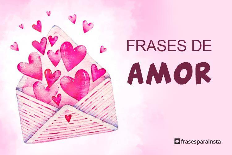 Frases De Amor Para Fotos Frases Para Instagram