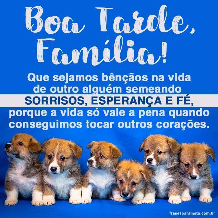 Boa Tarde Família