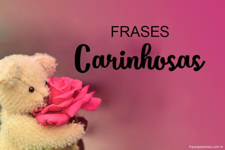 Frases Carinhosas 7