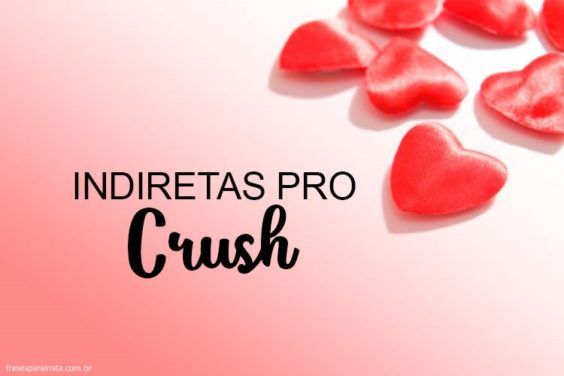 Indiretas para o Crush 3