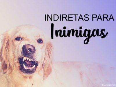 Top 350  Indiretas - Frases de Indiretas 3