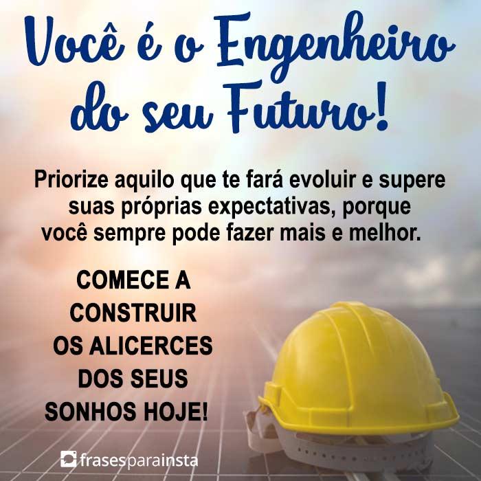 Você é o Engenheiro do seu Futuro 6