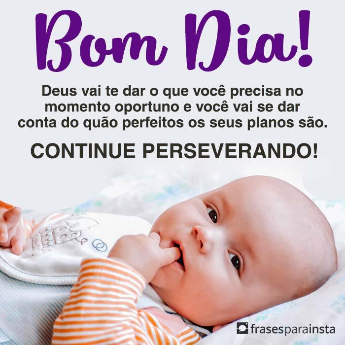 Bom Dia, Continue Perseverando 1