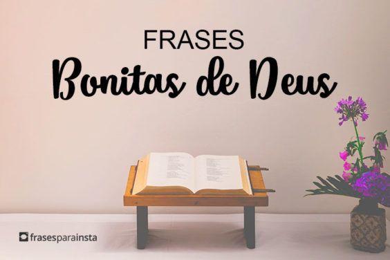 Frases Bonitas de Deus que mostram todo o Seu amor e cuidado! 16
