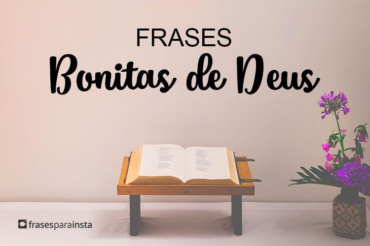 Frases Bonitas de Deus que mostram todo o Seu amor e cuidado! 33