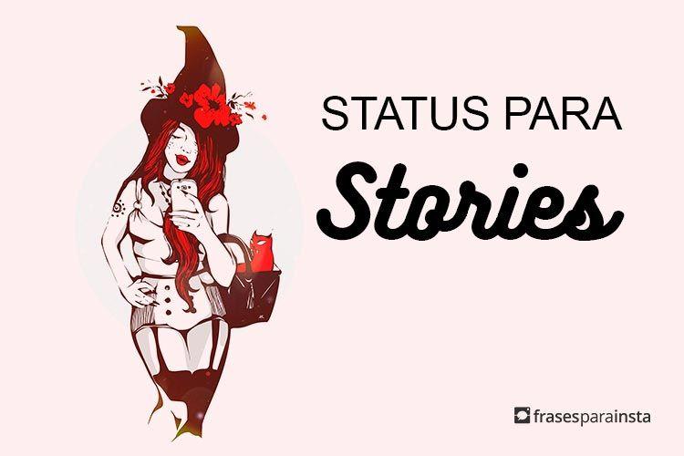 Status para Postar nos Stories