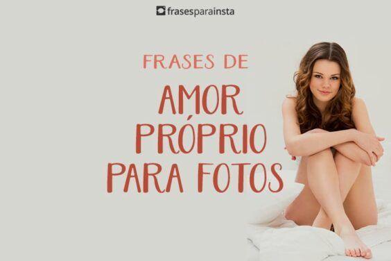 Frases de Amor Próprio Para Fotos 4