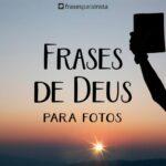 Frases De Deus Para Fotos Para Mostrar Que Sou Protegida e Guardada