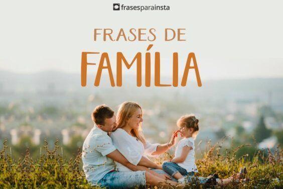 Frases de Família Que Mostram Amor e União 6