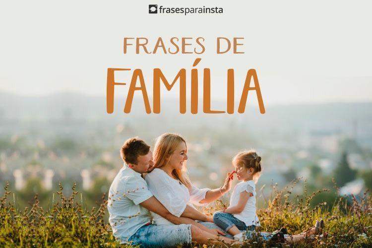 Frases de Família Que Mostram Amor e União 10
