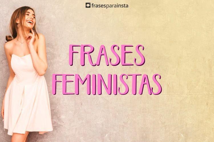 Frases Feministas Cheias De Liberdade E Autocuidado 8
