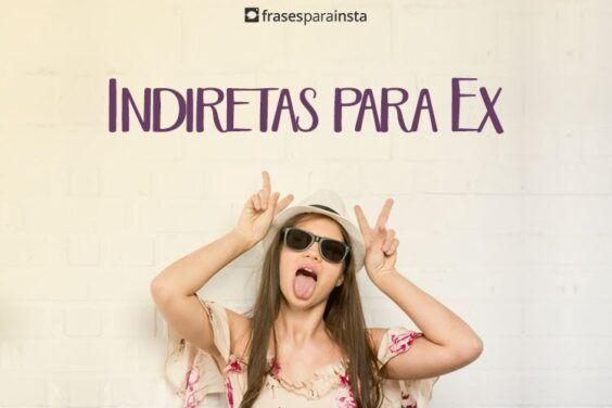 Indiretas para Ex 16