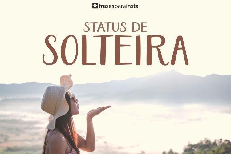 Status de Solteira 10