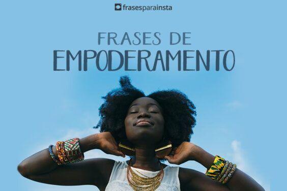 Frases de Empoderamento que Mostram o Poder Feminino 6