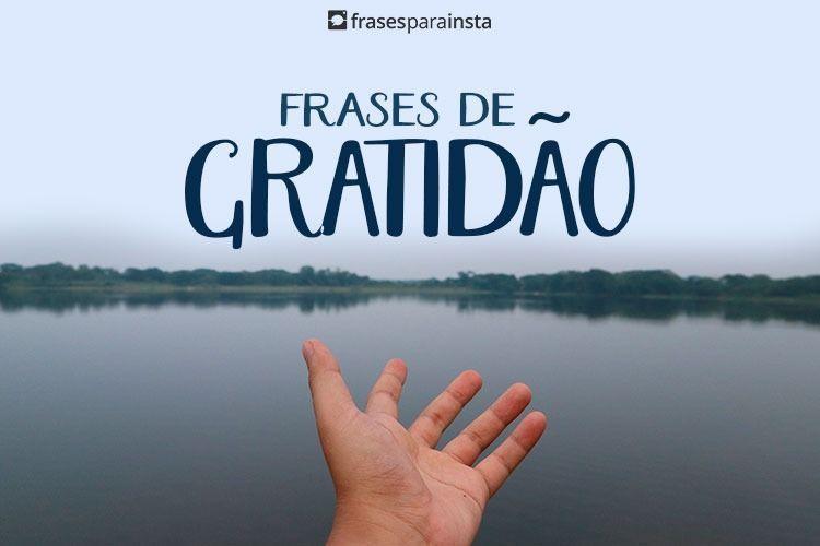 Frases de Gratidão que Demonstram toda sua Fé