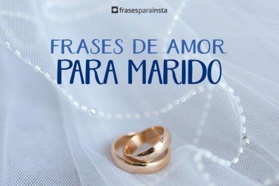 Frases de Amor para Marido 2
