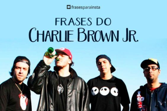 Frases do Charlie Brown Jr. 4