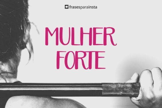 Frases para Mulher Forte 23