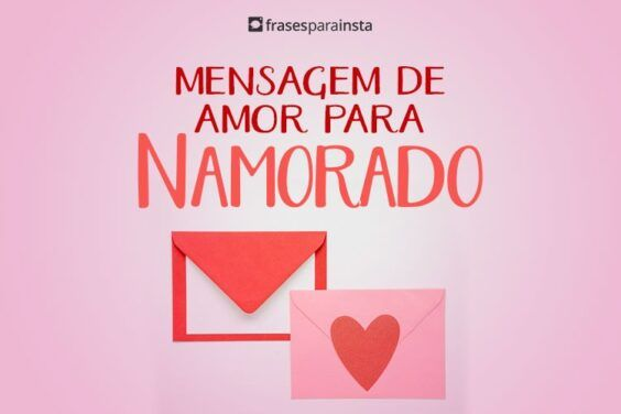 Mensagem de Amor para Namorado 1