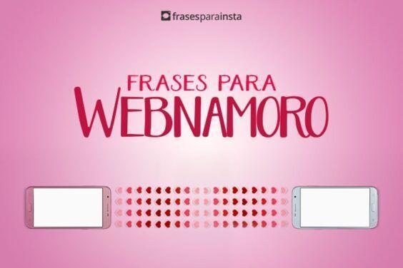 Frases para WebNamoro (Namoro à distância) 5
