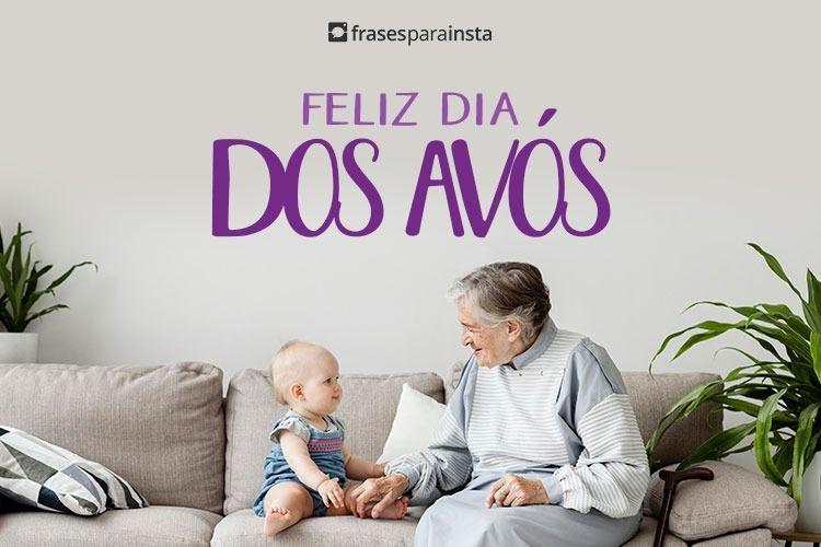Frases para Dia dos Avós - Feliz Dia dos Avós 1