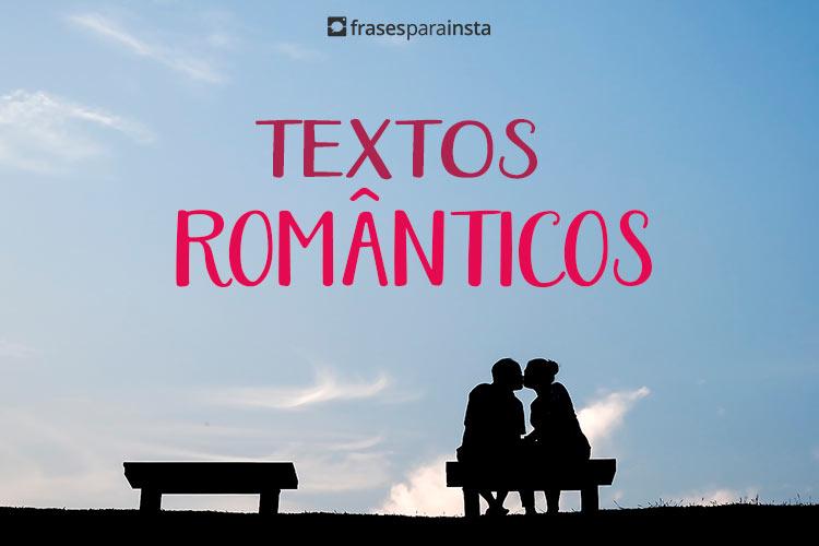 Textos românticos: Que parecem escritos por você