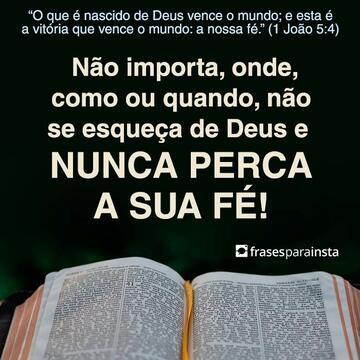 Nunca Perca a Fé em Deus