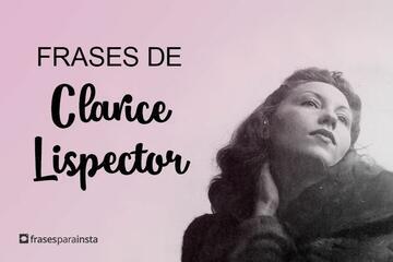 Frases de Clarice Lispector que nunca saem de moda!