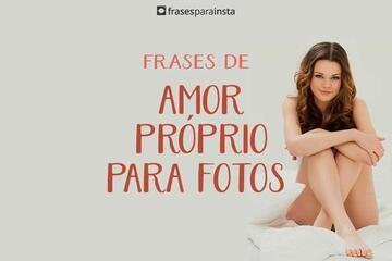 Frases de Amor Próprio Para Fotos