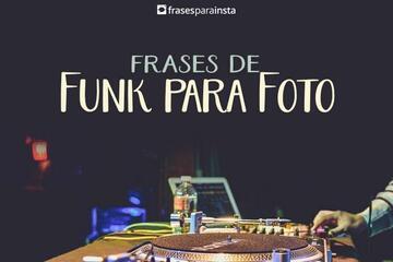 Frases de Funk para Foto