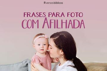 Frases para Foto com Afilhada