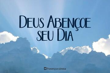 Deus Abençoe Seu Dia