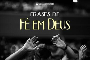 Frases de Fé em Deus