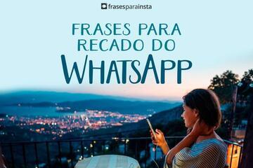 Frases para Recado do Whatsapp com a Opção perfeita Para você