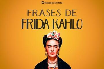 Frases de Frida Kahlo Para te Inspirar e Impactar