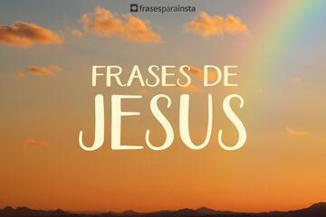 Frases de Jesus com Muita fé