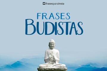 Frases Budistas com Muita positividade Para você!