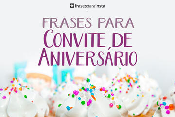 Frases para Convite de Aniversário: Celebre com Alegria!