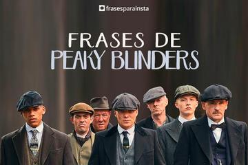 Frases Peaky Blinders