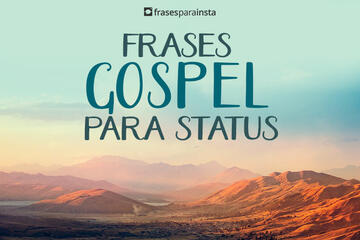 Frases Gospel para Status