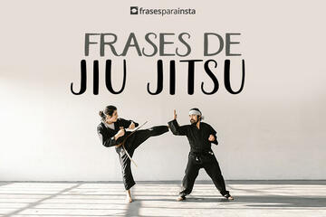 Frases de Jiu jitsu