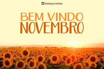 Bem vindo, Novembro; O final do Ano está Próximo